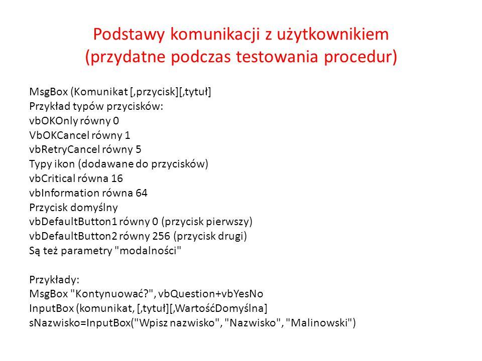 Podstawy komunikacji z użytkownikiem (przydatne podczas testowania procedur)