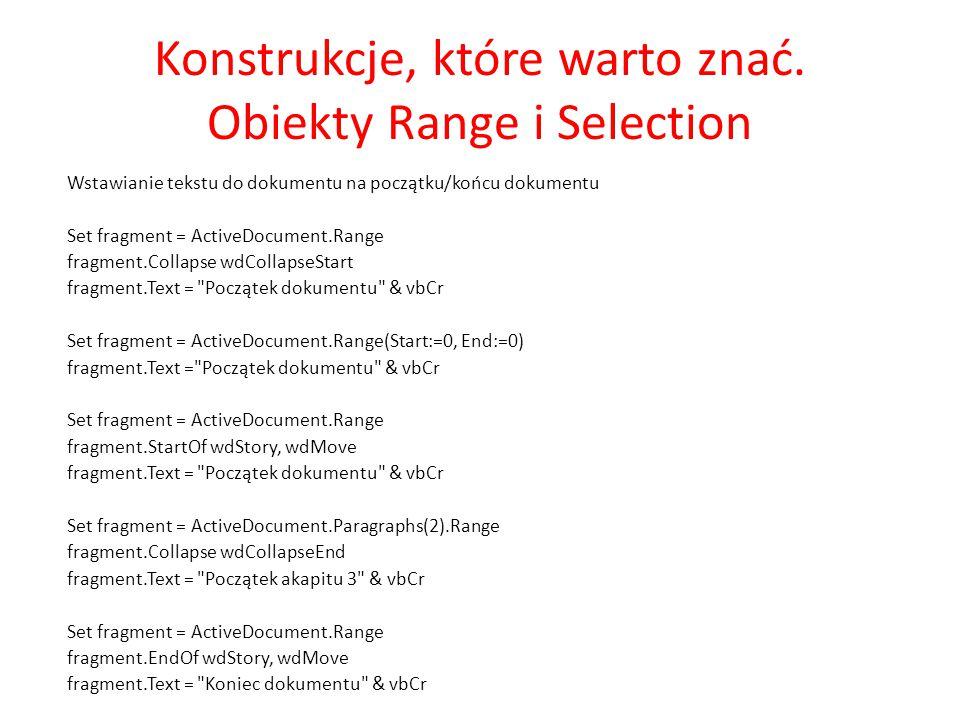Konstrukcje, które warto znać. Obiekty Range i Selection