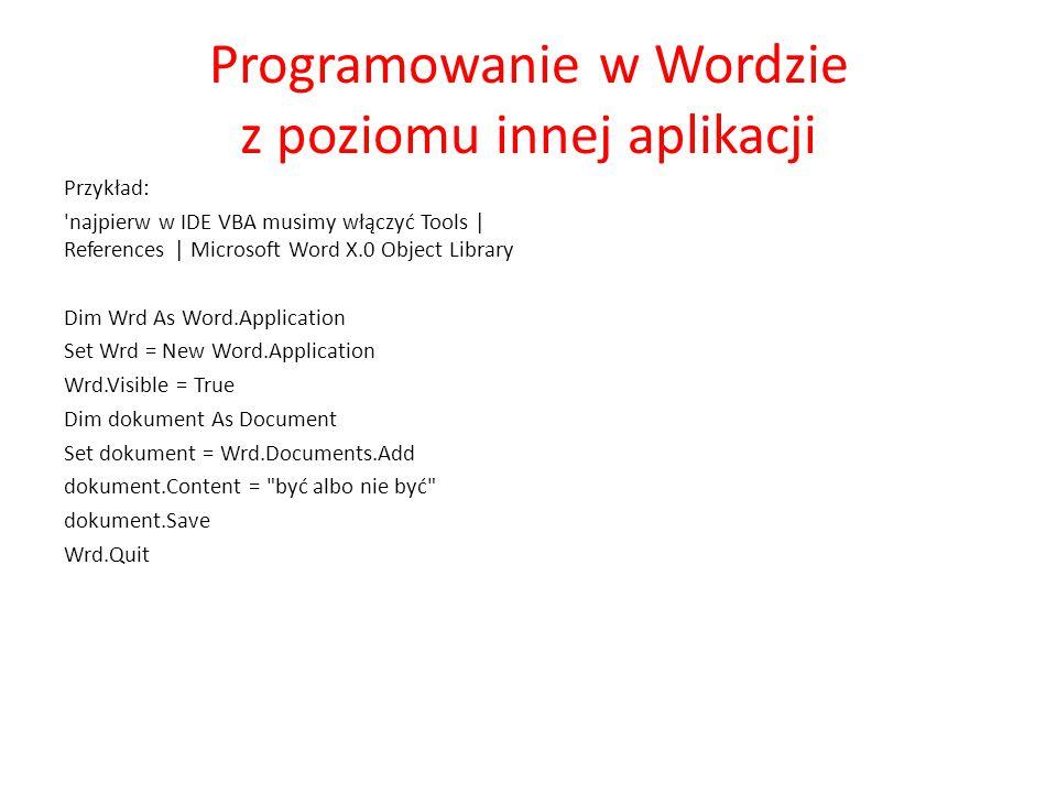 Programowanie w Wordzie z poziomu innej aplikacji