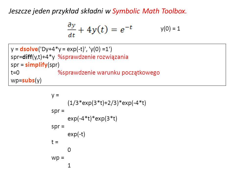 Jeszcze jeden przykład składni w Symbolic Math Toolbox.