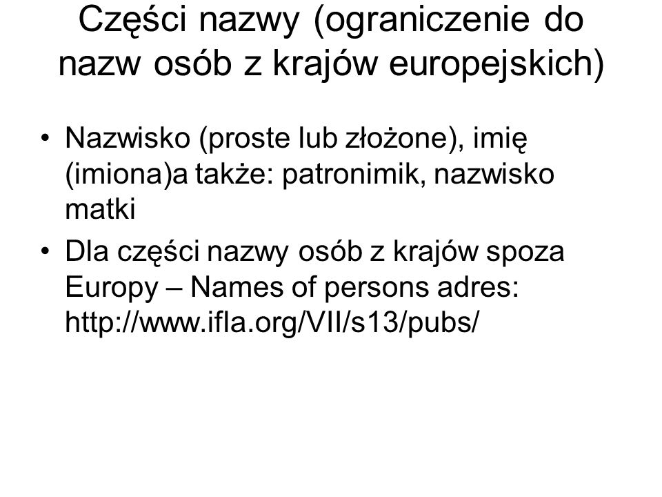 Części nazwy (ograniczenie do nazw osób z krajów europejskich)