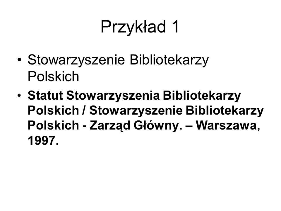 Przykład 1 Stowarzyszenie Bibliotekarzy Polskich