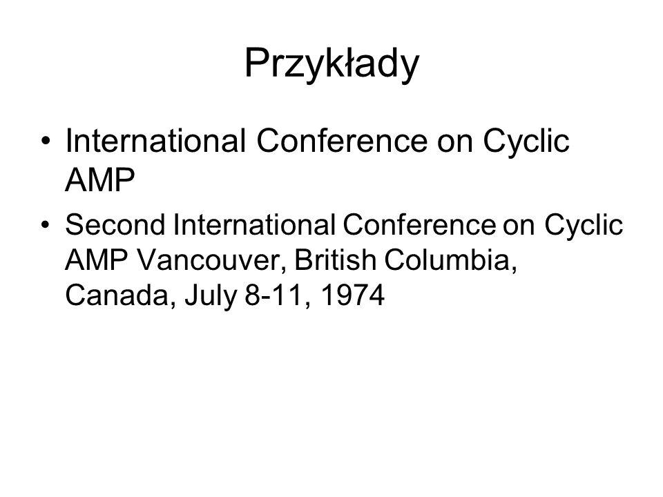 Przykłady International Conference on Cyclic AMP