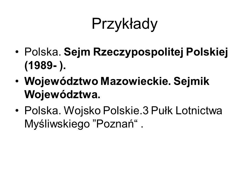 Przykłady Polska. Sejm Rzeczypospolitej Polskiej (1989- ).