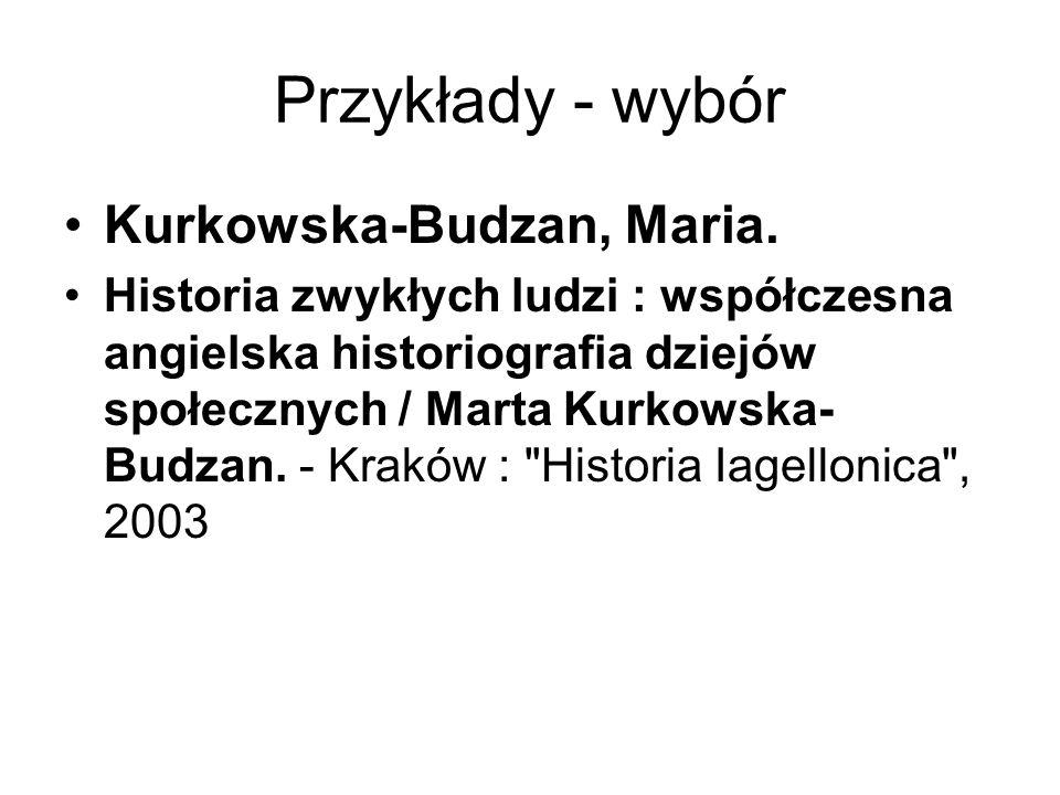 Przykłady - wybór Kurkowska-Budzan, Maria.