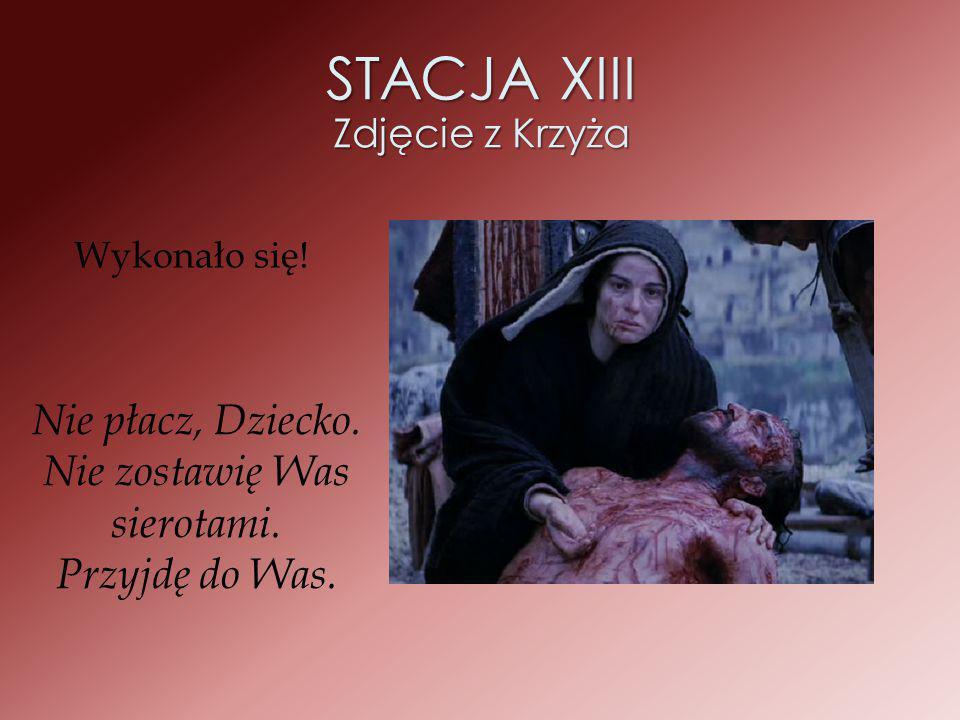 STACJA XIII Zdjęcie z Krzyża
