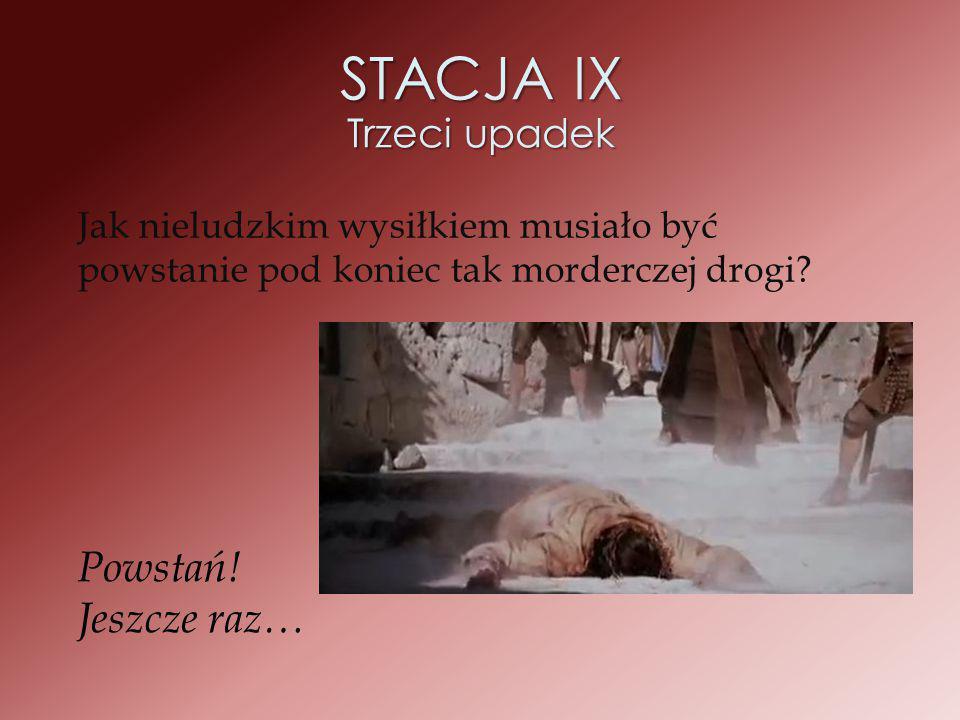STACJA IX Trzeci upadek