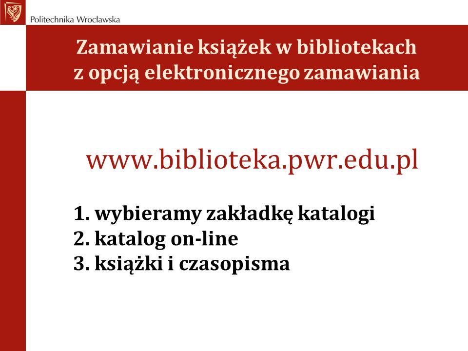 Zamawianie książek w bibliotekach z opcją elektronicznego zamawiania