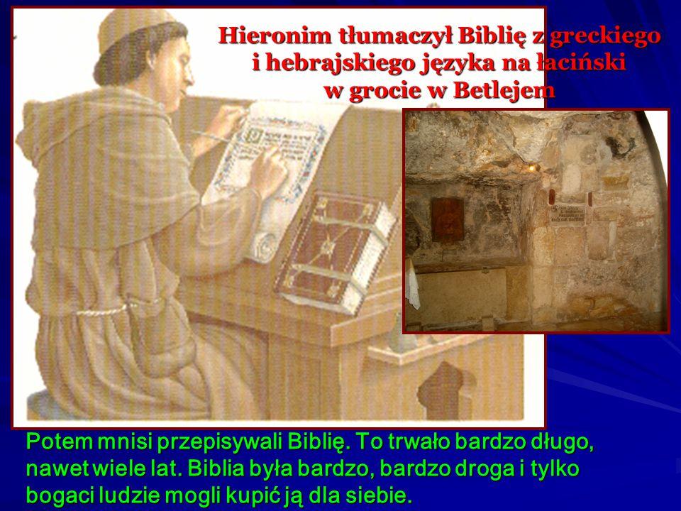 Hieronim tłumaczył Biblię z greckiego