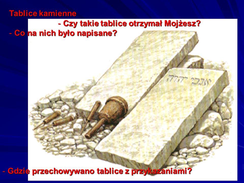 Tablice kamienne Czy takie tablice otrzymał Mojżesz.