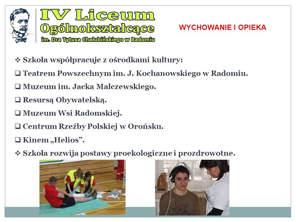 WYCHOWANIE I OPIEKA Szkoła współpracuje z ośrodkami kultury: Teatrem Powszechnym im. J. Kochanowskiego w Radomiu.