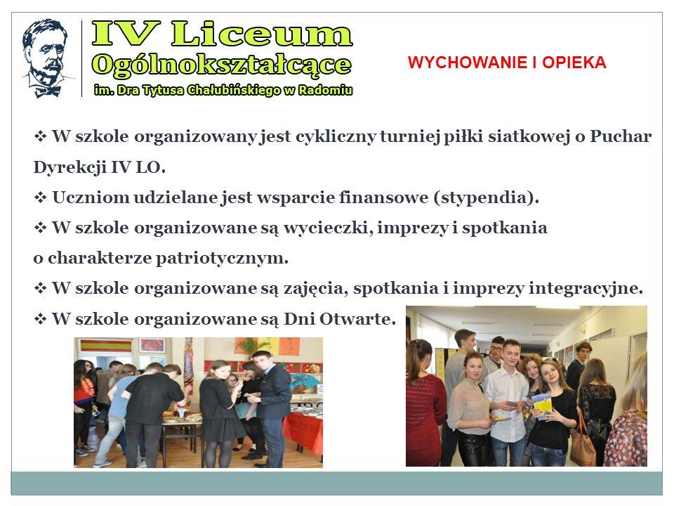 WYCHOWANIE I OPIEKA W szkole organizowany jest cykliczny turniej piłki siatkowej o Puchar Dyrekcji IV LO.