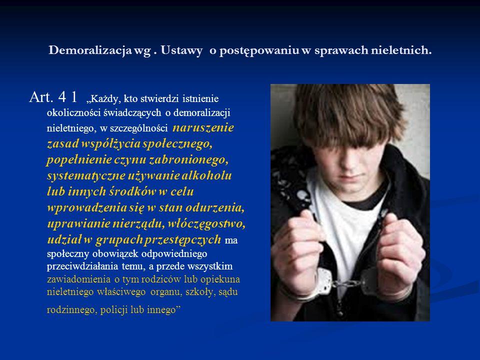 Demoralizacja wg . Ustawy o postępowaniu w sprawach nieletnich.