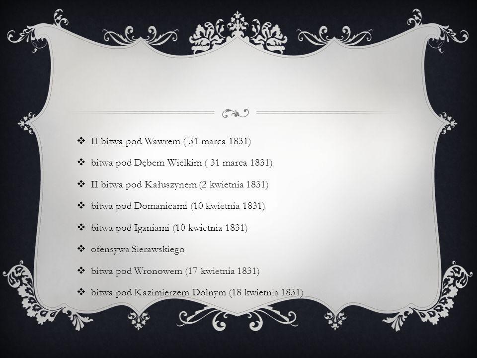 II bitwa pod Wawrem ( 31 marca 1831)