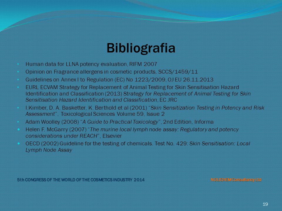 Bibliografia Human data for LLNA potency evaluation, RIFM 2007
