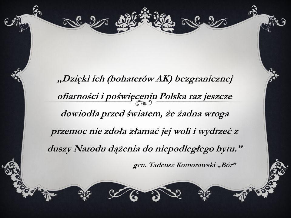 "gen. Tadeusz Komorowski ""Bór"