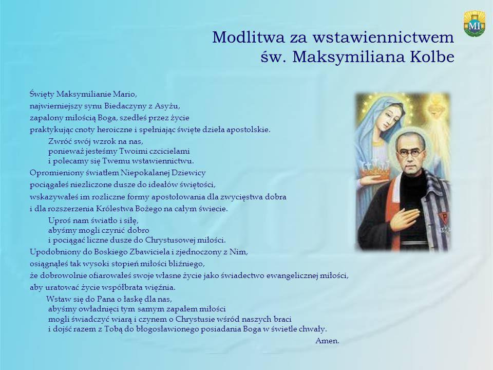 Modlitwa za wstawiennictwem św. Maksymiliana Kolbe