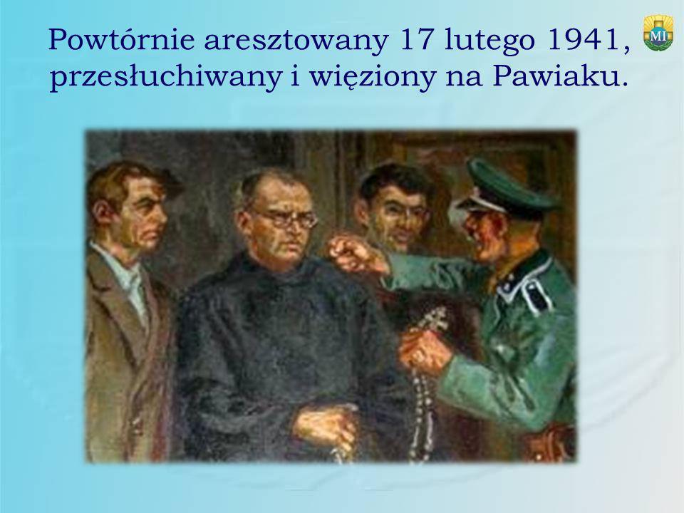 Powtórnie aresztowany 17 lutego 1941, przesłuchiwany i więziony na Pawiaku.