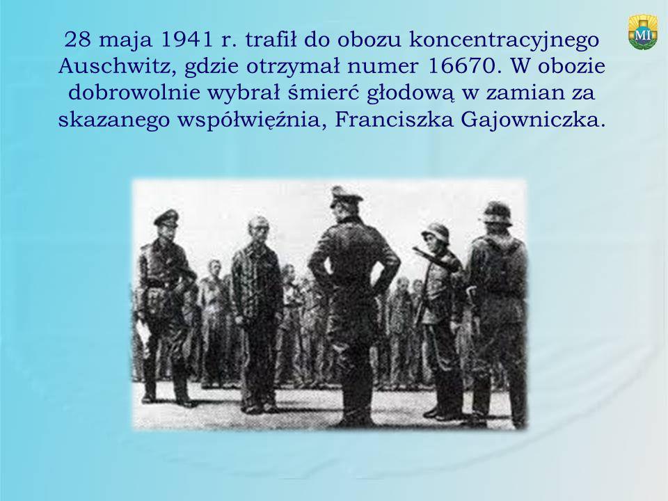28 maja 1941 r. trafił do obozu koncentracyjnego Auschwitz, gdzie otrzymał numer 16670.