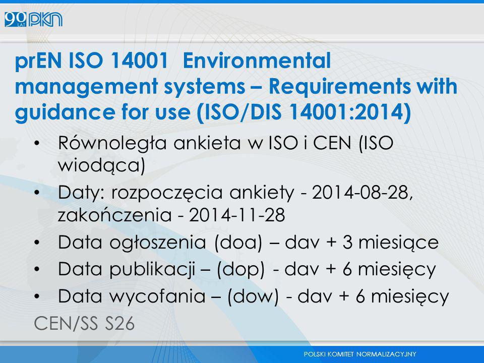 prEN ISO 14001 Environmental management systems – Requirements with guidance for use (ISO/DIS 14001:2014)