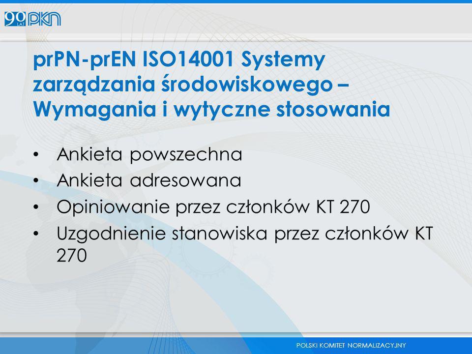 prPN-prEN ISO14001 Systemy zarządzania środowiskowego – Wymagania i wytyczne stosowania