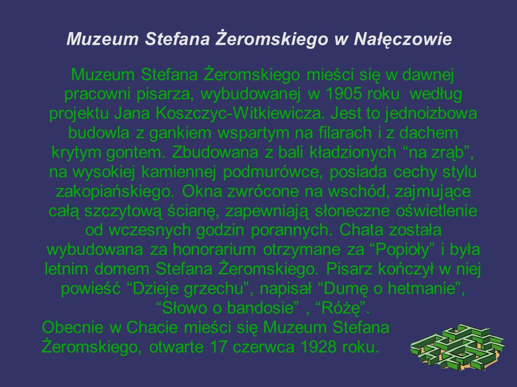 Muzeum Stefana Żeromskiego w Nałęczowie
