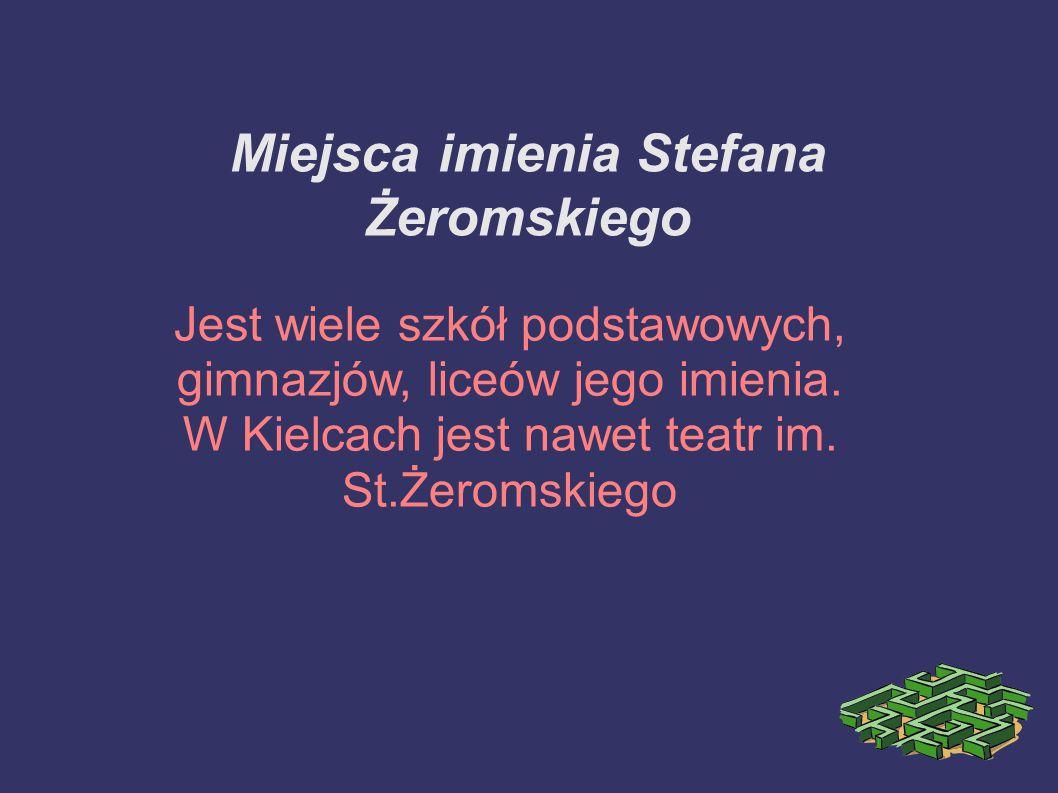 Miejsca imienia Stefana Żeromskiego
