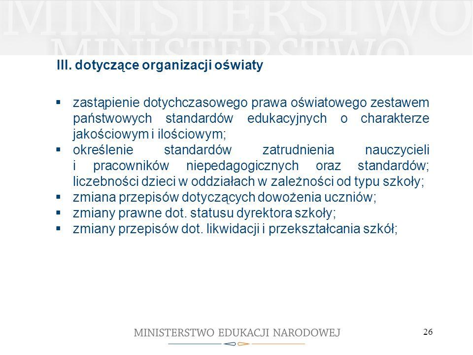 III. dotyczące organizacji oświaty
