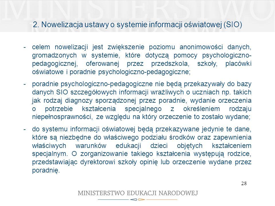 2. Nowelizacja ustawy o systemie informacji oświatowej (SIO)