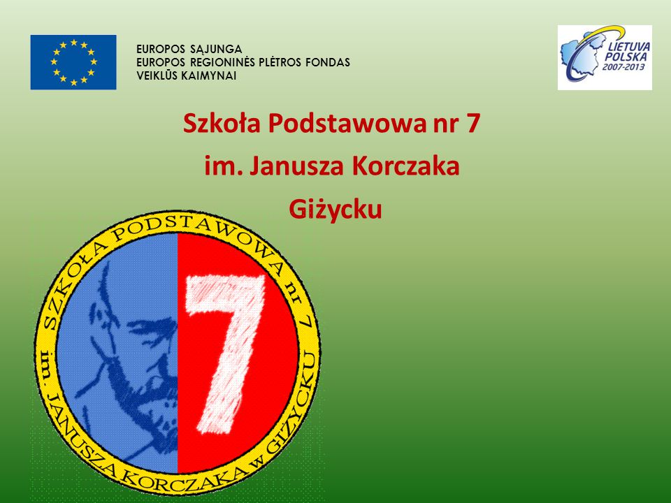 Szkoła Podstawowa nr 7 im. Janusza Korczaka Giżycku