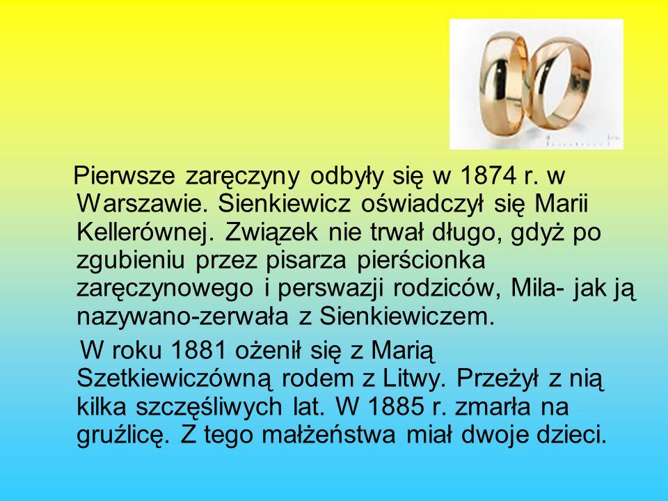 Pierwsze zaręczyny odbyły się w 1874 r. w Warszawie