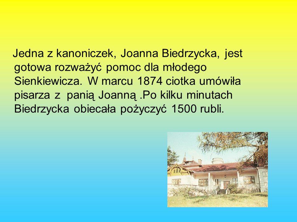 Jedna z kanoniczek, Joanna Biedrzycka, jest gotowa rozważyć pomoc dla młodego Sienkiewicza.