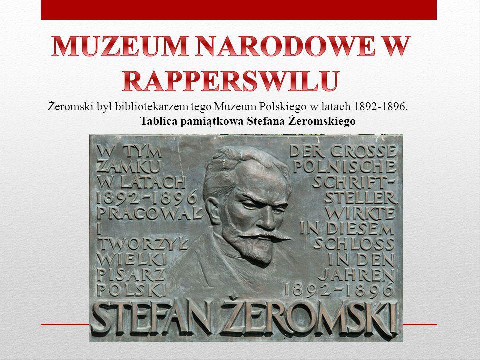 MUZEUM NARODOWE W RAPPERSWILU Tablica pamiątkowa Stefana Żeromskiego