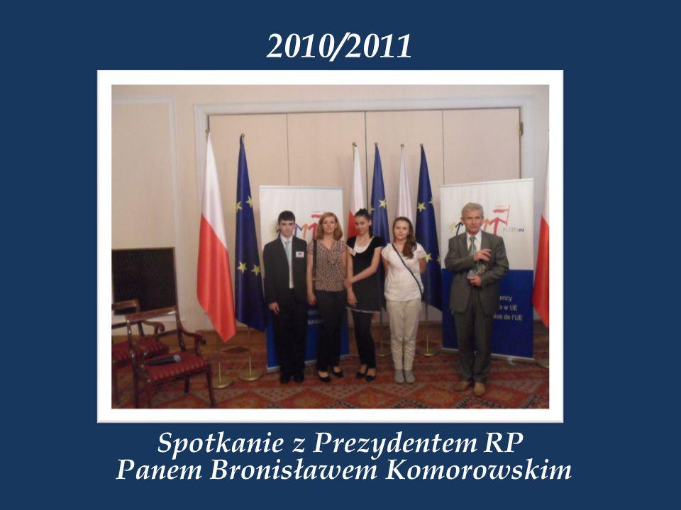 Spotkanie z Prezydentem RP Panem Bronisławem Komorowskim