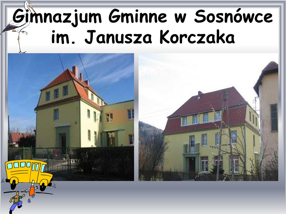 Gimnazjum Gminne w Sosnówce im. Janusza Korczaka