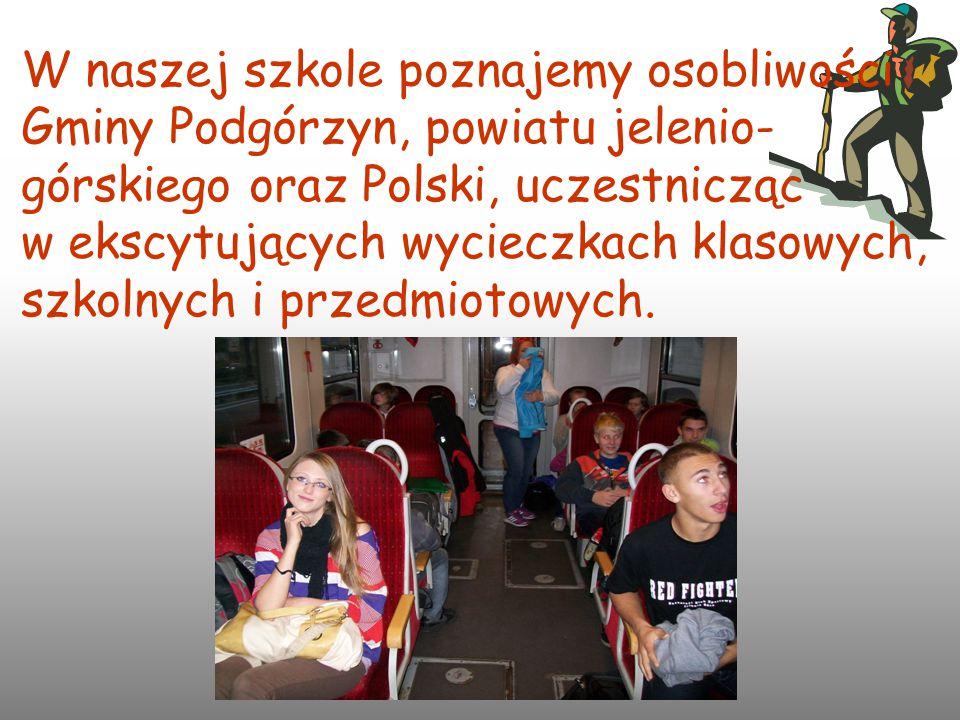 W naszej szkole poznajemy osobliwości Gminy Podgórzyn, powiatu jelenio-górskiego oraz Polski, uczestnicząc