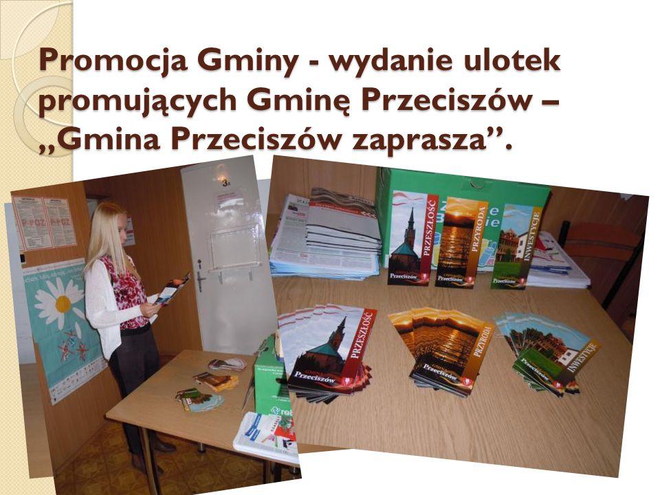 """Promocja Gminy - wydanie ulotek promujących Gminę Przeciszów – """"Gmina Przeciszów zaprasza ."""