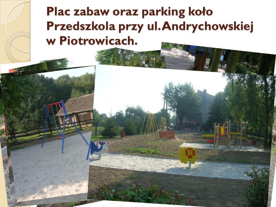 Plac zabaw oraz parking koło Przedszkola przy ul