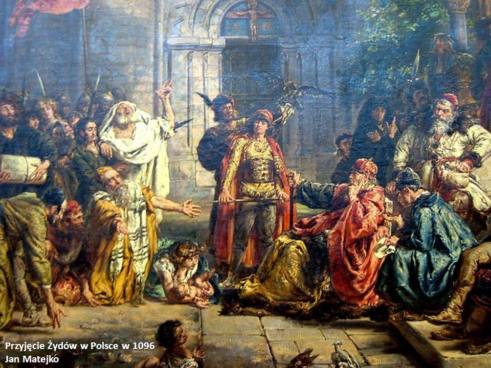 Przyjęcie Żydów w Polsce w 1096 Jan Matejko