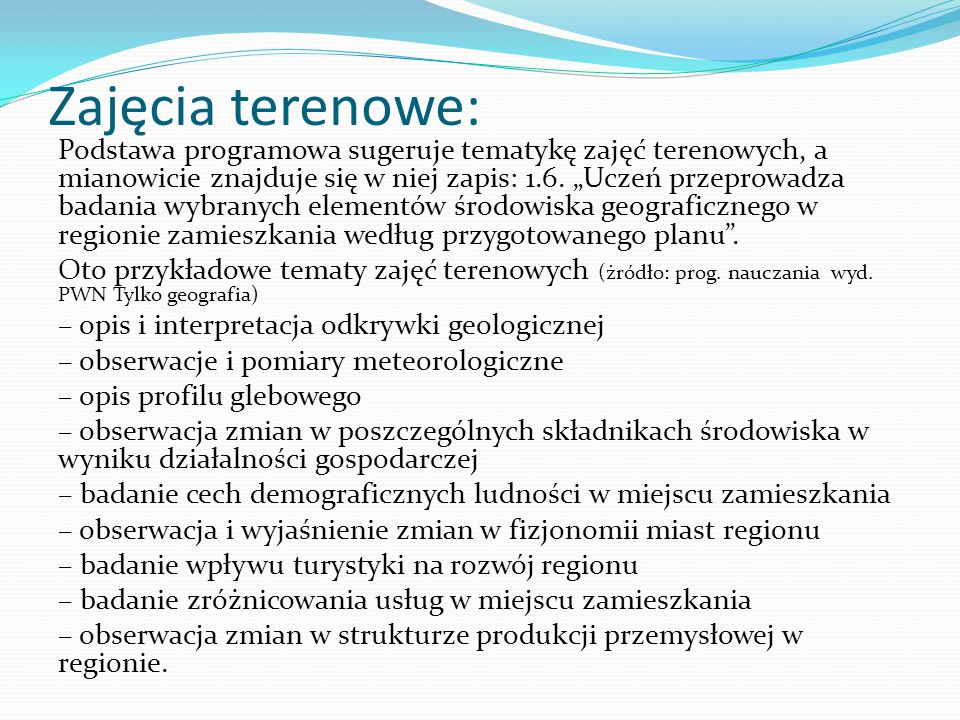 Zajęcia terenowe: