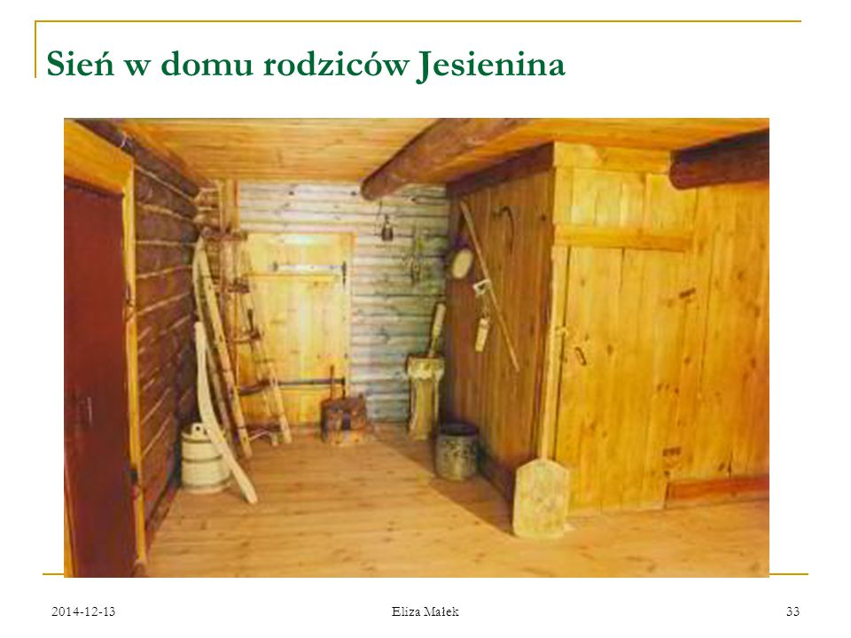 Sień w domu rodziców Jesienina