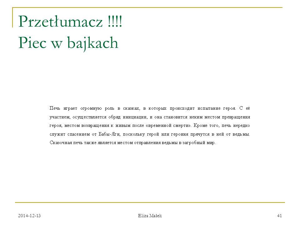 Przetłumacz !!!! Piec w bajkach