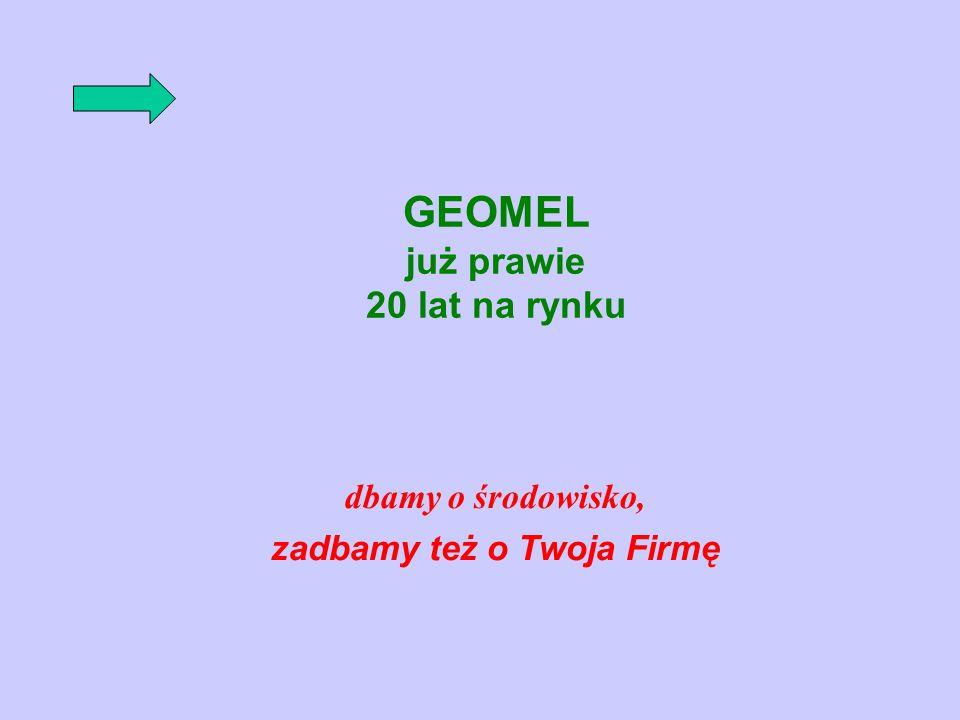 GEOMEL już prawie 20 lat na rynku
