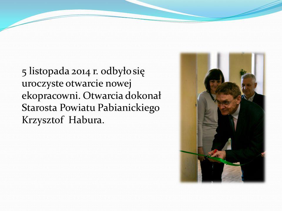 5 listopada 2014 r. odbyło się uroczyste otwarcie nowej ekopracowni