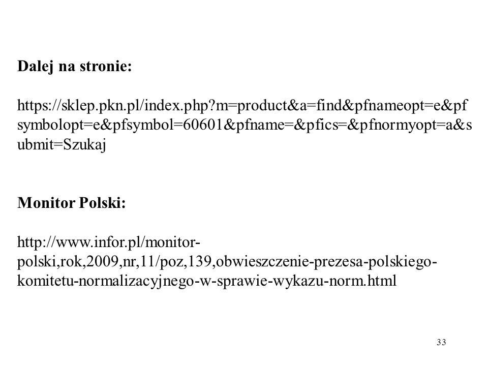 Dalej na stronie: https://sklep.pkn.pl/index.php m=product&a=find&pfnameopt=e&pfsymbolopt=e&pfsymbol=60601&pfname=&pfics=&pfnormyopt=a&submit=Szukaj.