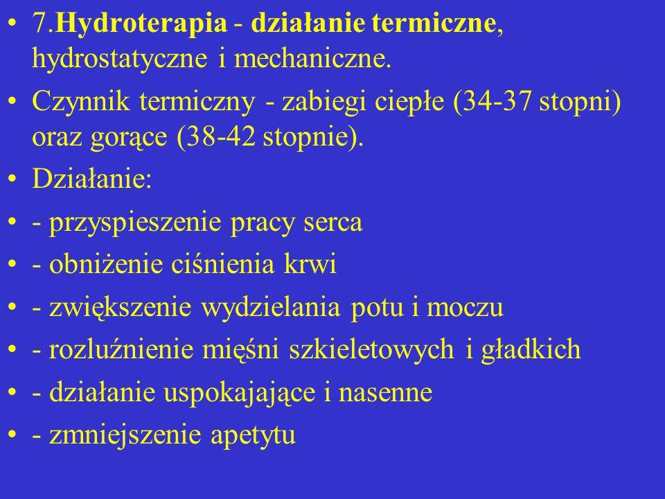 7.Hydroterapia - działanie termiczne, hydrostatyczne i mechaniczne.