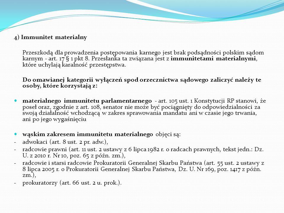 4) Immunitet materialny