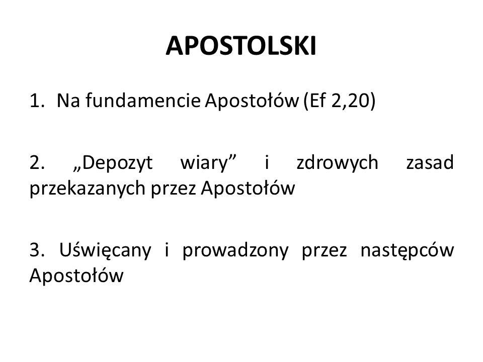 APOSTOLSKI Na fundamencie Apostołów (Ef 2,20)