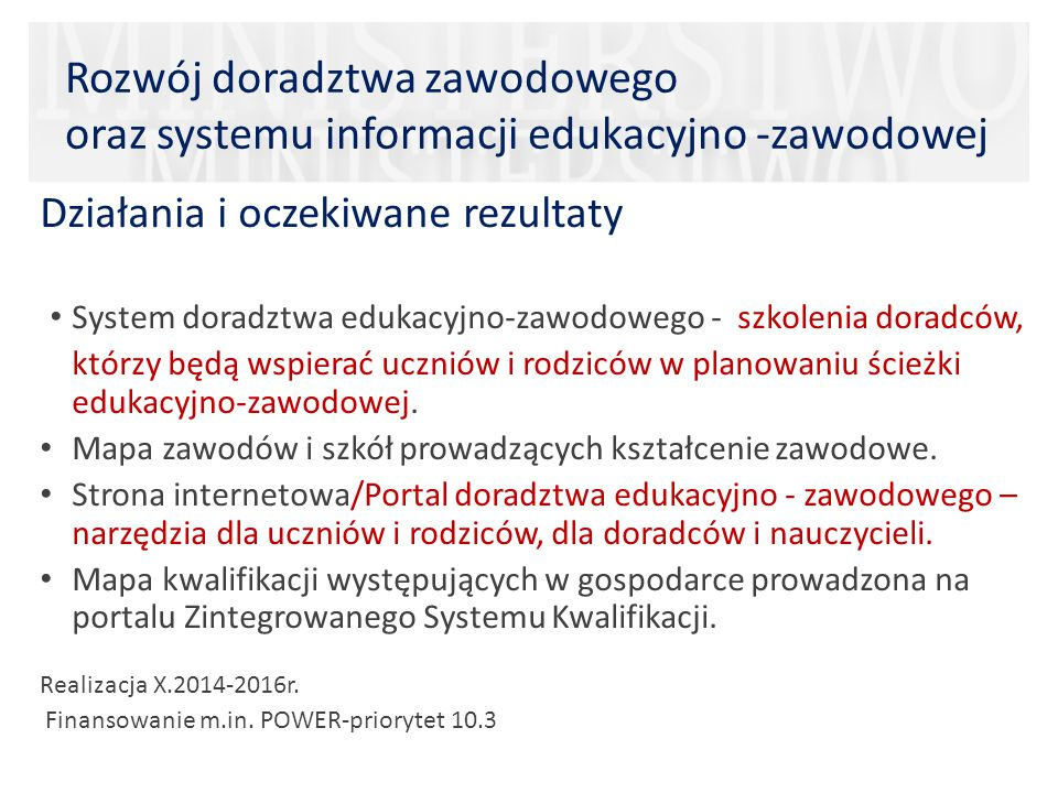 Rozwój doradztwa zawodowego oraz systemu informacji edukacyjno -zawodowej