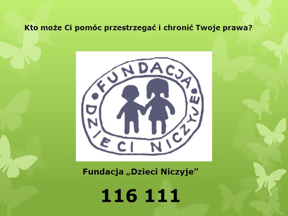"""Fundacja """"Dzieci Niczyje 116 111"""